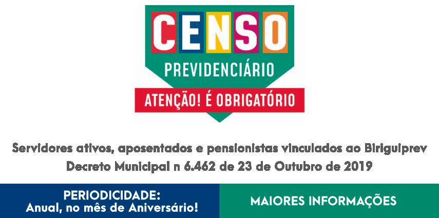 Censo Previdenciário: Servidores Ativos, Aposentados e Pensionistas vinculados ao Biriguiprev