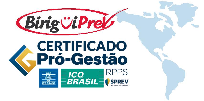 BIRIGUIPREV agora possui Certificação PRÓ-GESTÃO Nível I