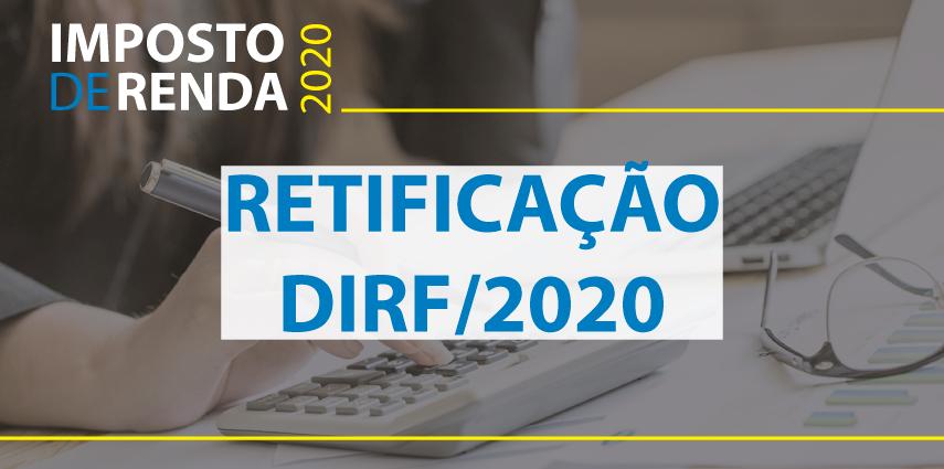 RETIFICAÇÃO DIRF/2020