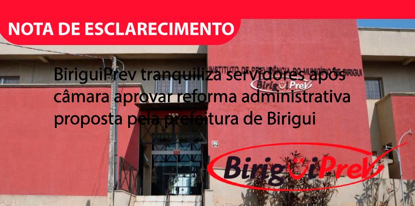BiriguiPrev tranquiliza servidores após câmara aprovar reforma administrativa proposta pela prefeitura de Birigui